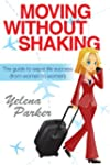 Moving Without Shaking: The guide to...