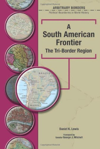 A South American Frontier: The Tri-border Region (Arbitrary Borders) PDF