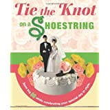 Tie The Knot On A Shoestringby Leah Ingram