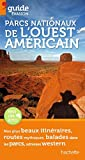 echange, troc Collectif - Guide Evasion Parcs nationaux de l'Ouest américain