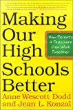 img - for Making Our High Schools Better: How Parents and Teachers Can Work Together book / textbook / text book