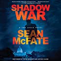 Shadow War: A Tom Locke Novel Audiobook by Sean McFate Narrated by Jeffrey Kafer, Peter Berkrot