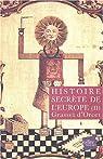 Histoire secrète de l'Europe, tome 2