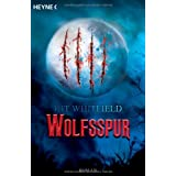 "Wolfsspur: Romanvon ""Kit Whitfield"""