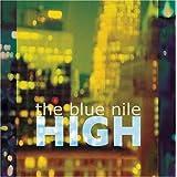 High ~ Blue Nile