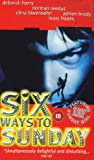 Six Ways To Sunday [DVD]