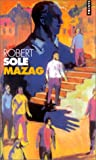 Mazag (French Edition) (2020512254) by Sole, Robert