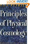 Principles of Physical Cosmology (Pri...