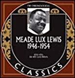The Chronological Classics: Meade Lux Lewis, 1946-1954