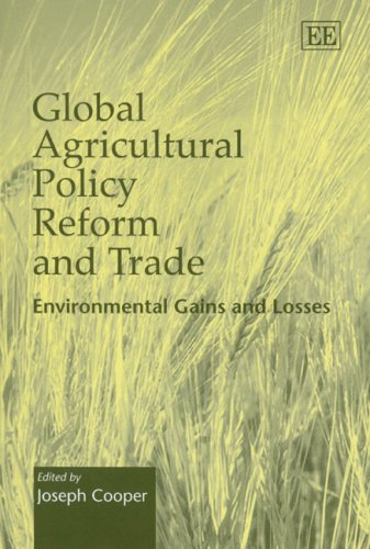 Global Agricultural Policy Reform and Trade: Environmental Gains and Losses