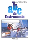 echange, troc Maurice Oliveau - ABC de l'astronomie