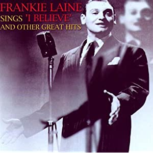 Frankie Laine -  `I Believe cd1