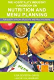 img - for Hospitality Industry Handbook on Nutrition and Menu Planning book / textbook / text book
