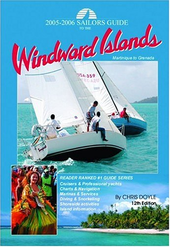 Sailor's Guide to the Windward Islands