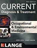img - for CURRENT Occupational and Environmental Medicine 5/E book / textbook / text book