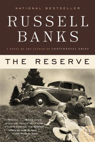 The Reserve: A Novel (P.S.), Russell Banks