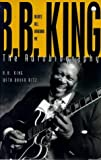 Blues All Around Me: B.B.King - The Autobiography (0340674806) by King, B.B.