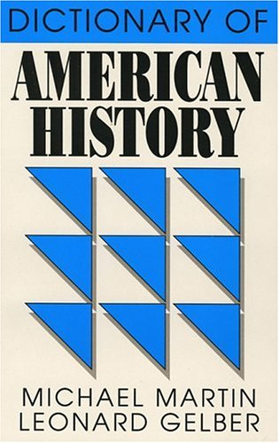 Dictionary of American History (Littlefield, Adams Quality Paperback; No. 124), Michael Martin
