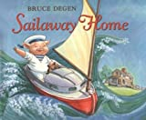 Sailaway Home (0590464434) by Degen, Bruce