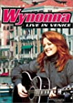 Wynonna: Live in Venice (Music in Hig...