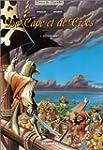 De Cape et de Crocs, tome 2 : Pavillo...