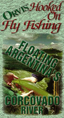 orvis-hooked-on-fly-fishing-oac-floating-argentinas-corcovado-vhs