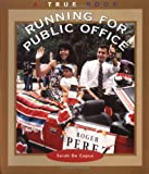 Running for Public Office (True Books: Civics)