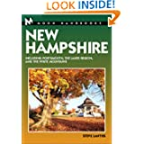 Moon Handbooks New Hampshire: Including Portsmouth, the Lakes Region, and the White Mountains