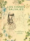 Los cisnes salvajes (Clasicos del Fondo) (Spanish Edition)