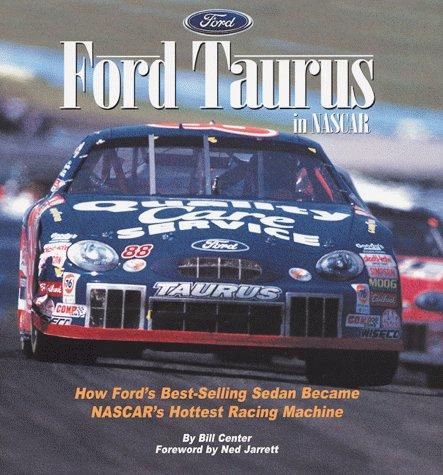 Ford Taurus in Nascar: How Ford's Best-Selling Sedan Became Nasc