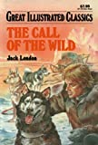 Image of The Call of the Wild (Great Illustrated Classics)