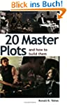 20 Master Plots: An How to Build Them...