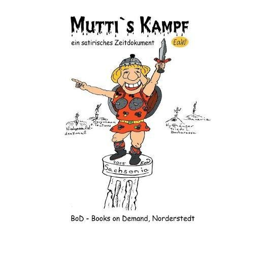 Muttis Kampf  [Earl of Winden] (Tapa Blanda)