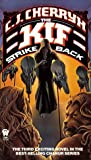 The Kif Strike Back (Alliance-Union: Chanur, Book 3) (0886771846) by C. J. Cherryh