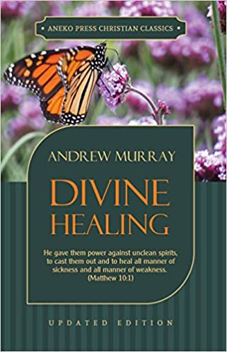 Divine Healing: He gave them power against unclean spirits, to cast them out and to heal all manner of sickness and all manner of weakness - Matthew 10:1