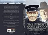 Peter Aitchison The Noblest Work of God: The Memoirs of James Lough and John Craig