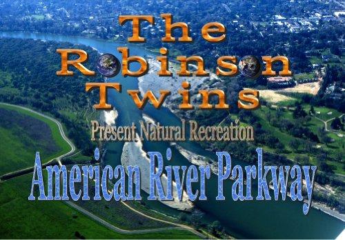 American River Parkway - Natural Recreation