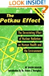 The Petkau Effect: The Devasting Effe...