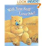 Will You Still Love Me?
