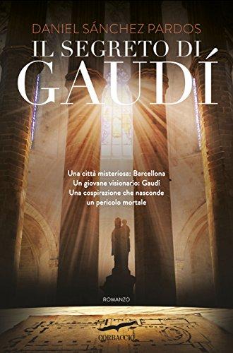 Il segreto di Gaudí PDF