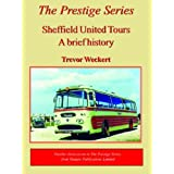 Sheffield United Tours (Prestige) (Prestige Series)by Trevor Weckert