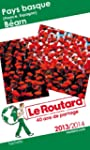 Le Routard Pays-Basque, B�arn 2013/2014