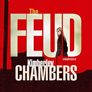 The Feud | [Kimberley Chambers]