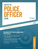 Master The Police Officer Exam: Complete Test Prep to Jump-Start Your Career (Peterson's Master the Police Officer Exam)