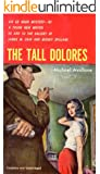 The Tall Dolores (Ed Noon Mystery Book 1)