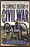 Compact History of the Civil War (0446394327) by Dupuy, R. Ernest