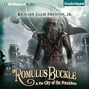 Romulus Buckle & the City of the Founders | [Richard Ellis Preston]