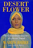 Image of Desert Flower: The Extraordinary Journey Of A Desert Nomad