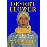 Desert Flower: The Extraordinary Journey Of A Desert Nomad ~ Cathleen Miller