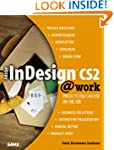 Adobe Indesign Cs2 @Work: Projects Yo...